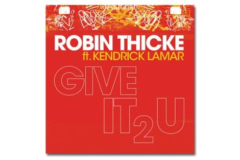 robin-thicke-kendrick-lamar-give-it-2-u-1